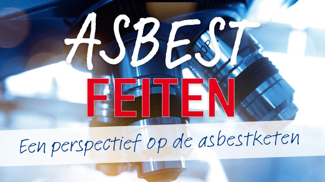 Asbestfeiten Een perspectief op de asbestketen
